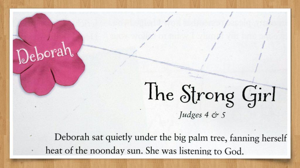 Deborah The Strong Girl Part 4 In A Fourteen Week Bible