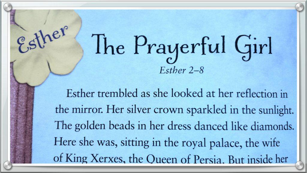 Esther The Prayerful Girl Part 7 In A Fourteen Week Bible